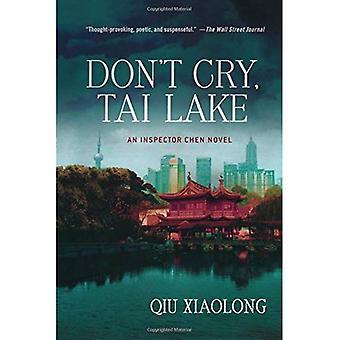Don ' t Cry, Tai Lake