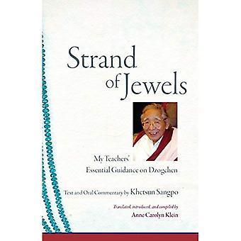 Strand of Jewels: My Teachers' Essential Guidance on Dzogchen