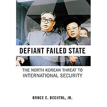 Estado fallido desafiante: La Corea del norte amenaza a la seguridad internacional