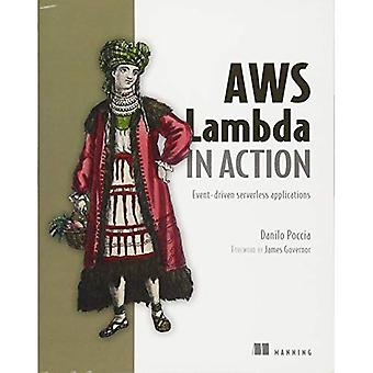 AWS Lambda in Action: Event-Driven Serverless Applications