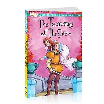 The Taming of The Shrew: A Shakespeare Children's Story (Shakespeare Children's Stories)