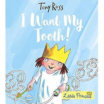 Je veux ma dent! (Petite princesse)