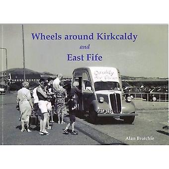 Wheels Around Kirkcaldy and East Fife