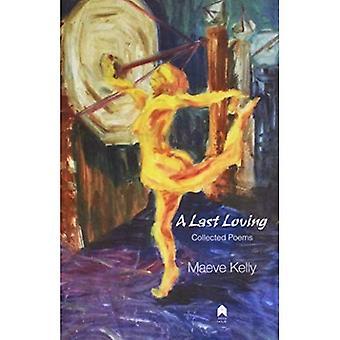 En sista kärleksfull: Samlade dikter