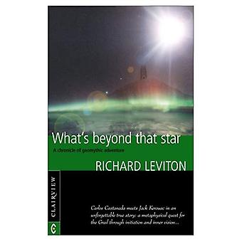 Whats Beyond That Star: A Chronicle of Geomythic Adventure