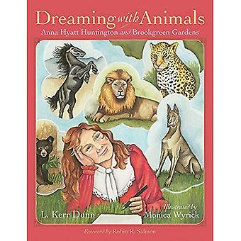 Dreaming with Animals: Anna� Hyatt Huntington and Brookgreen Gardens (Young Palmetto Books)