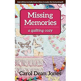 Missing Memories: A Quilting Cozy (Quilting Cozy)