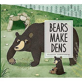 Bears Make Dens (Animal Builders)