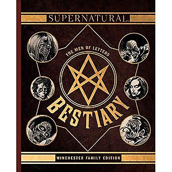 Supernatural: The Men of Letters Bestiary: Winchester� Family Edition