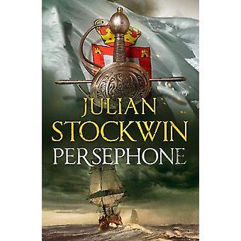 Persefone - Thomas Kydd 18 av Julian Stockwin - 9781473640931 bok