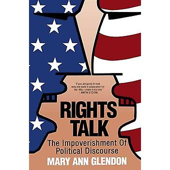 Rights Talk by Glendon & Mary Ann
