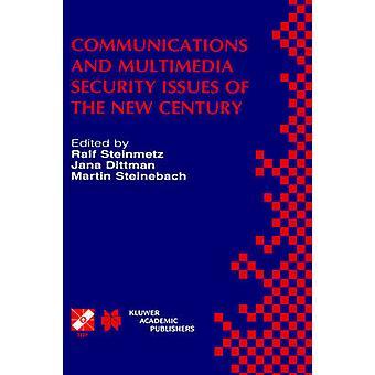 Kommunikasjon og Multimedia sikkerhetsspørsmål av det nye århundret Ifip Tc6 Tc11 femte felles arbeider konferanse om kommunikasjon og Multimedia Secu av Steinmetz & Ralf