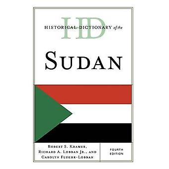 Historical Dictionary of the Sudan by Kramer & Robert S.