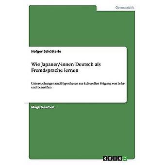 Wie Japanerinnen Deutsch als Fremdsprache Lernen durch Schtterle & Holger