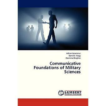 Kommunikativa grunderna för militära vetenskaper av Lesenciuc Adrian