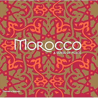 Morocco - A Sense of Place by Cecile Treal - Jean-Michel Ruiz - Marie-