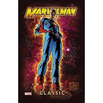 Marvelman Classic Vol. 1 - Vol. 1 by Mick Anglo - 9781302904739 Book