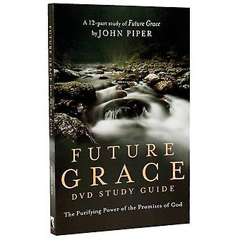 Future Grace - The Purifying Power of the Promises of God - DVD Study G