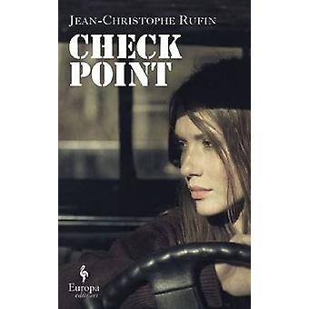 Checkpoint by Jean-Christophe Rufin - Alison Anderson - 9781609453725