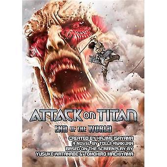 Attack on Titan - End of the World by Hajime Isayama - Touji Asakura -