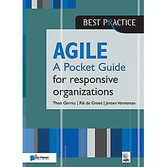 Agile for Responsive Organizations - A Pocket Guide by Van Haren Publi