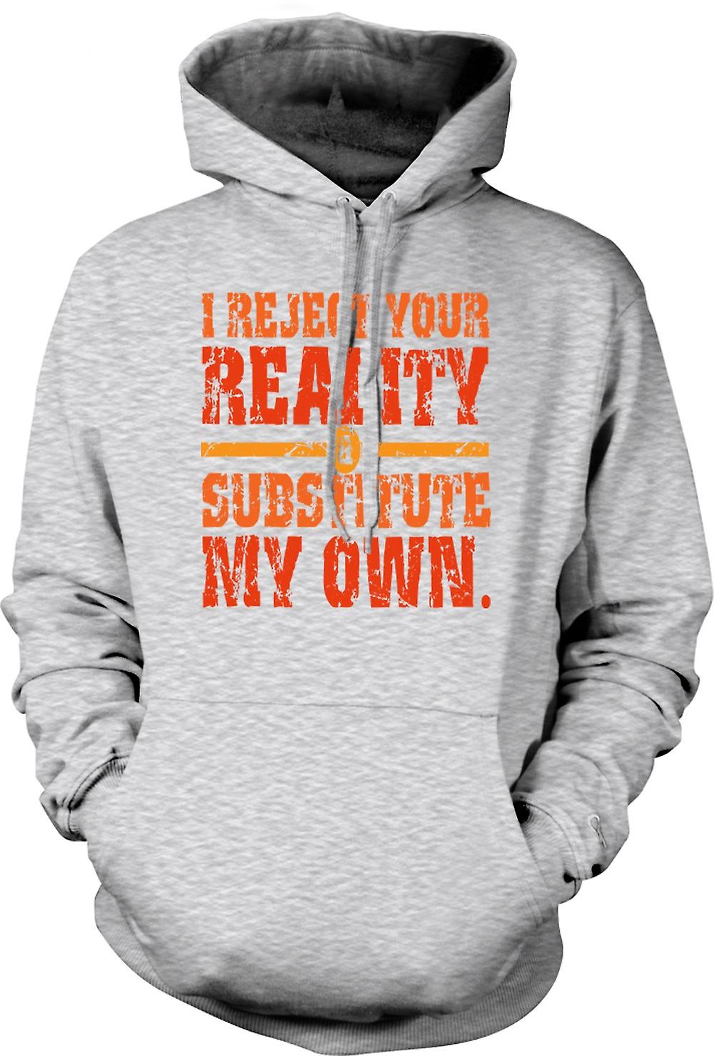 Mens Hoodie - I Reject Your Reality - Mythbusters