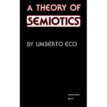 Une théorie de la sémiotique par Eco & Umberto