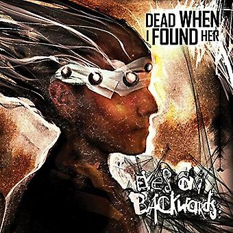 Dead when I Found Her - Eyes on Backwards [Vinyl] USA import