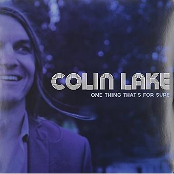 Colin Lake - One Thing That's for Sure [Vinyl] USA import
