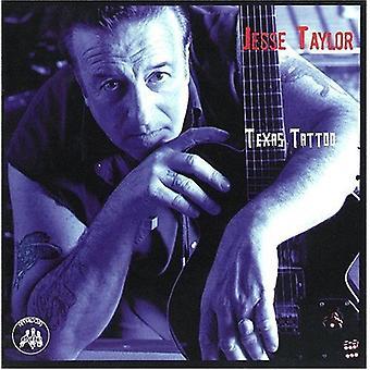 Jesse Taylor - Texas Tatoo [CD] USA import