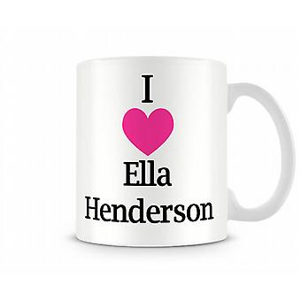 I Love Ella Henderson Printed Mug