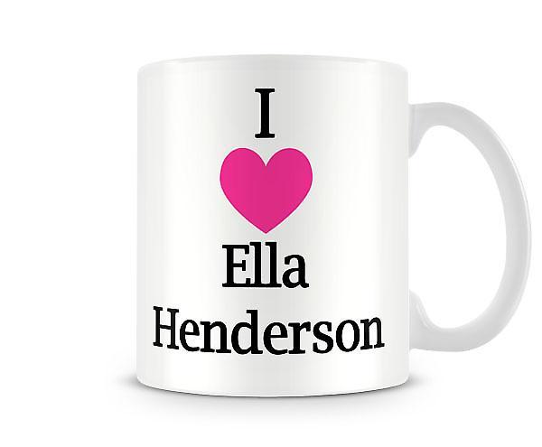 Jeg elsker Ella Henderson trykte krus