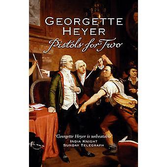 Pistolen für zwei von Georgette Heyer - 9780099476382 Buch