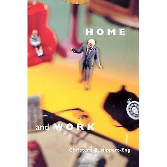 Hogar y el trabajo - negociación de límites a través de la vida diaria (nueva edición