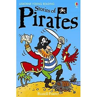 Stories of Pirates (New edition) by Russell Punter - Christyan Fox -