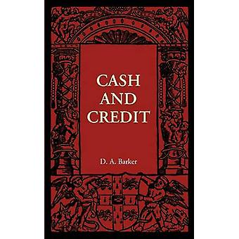 Cash and Credit by D. A. Barker - 9781107401839 Book
