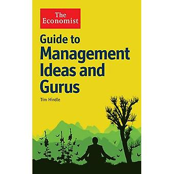 The Economist Guide to Management Ideas and Gurus by Tim Hindle - 978
