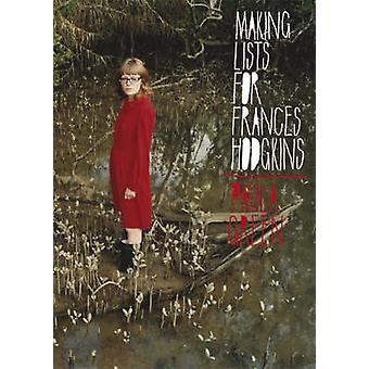 Att göra listor för Frances Hodgkins av Paula Green - 9781869404024 bok