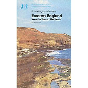 Eastern England from the Tees to the Wash (2nd Revised edition) by P.
