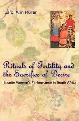 Rituals of Fertility and the Sacrifice of Desire - Nazarite femmes&s Pe