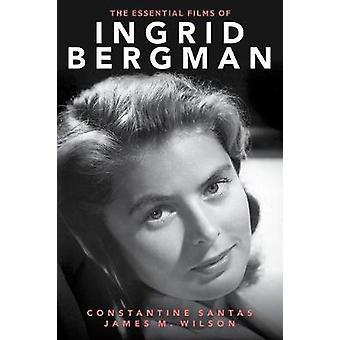 De væsentlige film af Ingrid Bergman af væsentlige film af Ingri