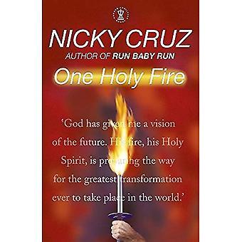 En helig eld: Låt anden antända din själ