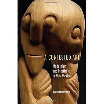 En angripna Art: Modernism och Mestizaje i New Mexico
