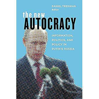 The New Autocracy: Information, Politics, and Policy in Putin's Russia (Paperback)