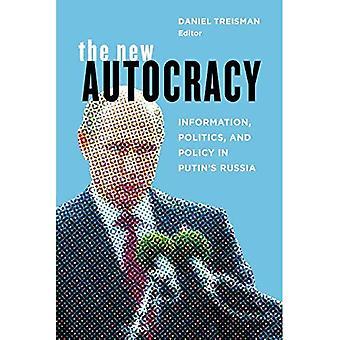 La nouvelle autocratie: Information, politique et politique dans la Russie de Poutine (broché)