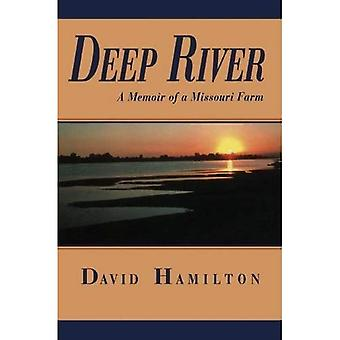 Deep River: A Memoir of a Missouri Farm