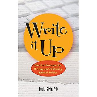 Write It Up: Practical Strategies for Writing and Publishing Journal Articles (APA LifeTools: Books for the General...