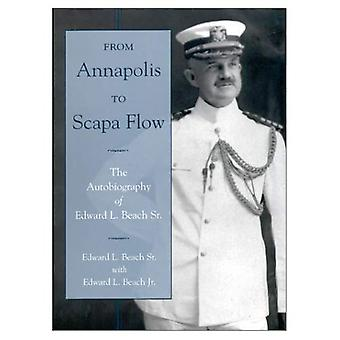 From Annapolis to Scapa Flow: The Autobiography of Edward L. Beach SR.