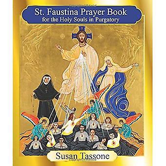 Het St. Faustina gebed boek voor de heilige zielen