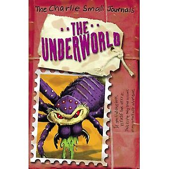 Charlie Small: The Underworld